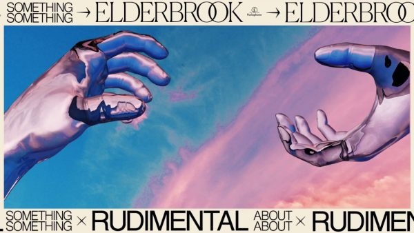 ELDERBROOK & RUDIMENTAL RELEASE NEW AUDIO/VISUAL IN THE SHAPE OF 'SOMETHING ABOUT YOU'